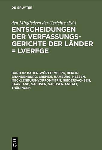 Baden-Württemberg, Berlin, Brandenburg, Bremen, Hamburg, Hessen, Mecklenburg-Vorpommern, ...