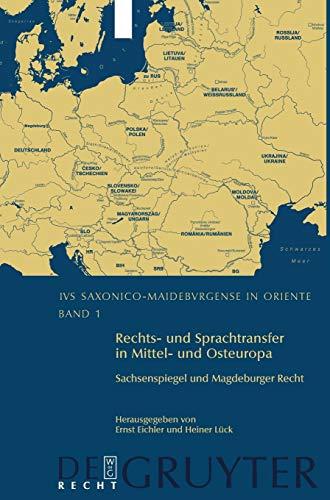 9783899494280: Rechts- und Sprachtransfer in Mittel- und Osteuropa. Sachsenspiegel und Magdeburger Recht (Das Sachsisch-magdeburgische Recht Als Kulturelles ... Den Rechtsordnungen Mittel- Und Osteuropas)