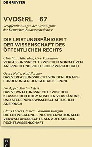 9783899494372: Die Leistungsfähigkeit der Wissenschaft des Öffentlichen Rechts (Veroffentlichungen Der Vereinigung Der Deutschen Staatsrechtslehrer) (German Edition)