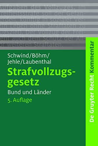 9783899496253: Strafvollzugsgesetz: Bund Und Lander (de Gruyter Kommentar) (German Edition)