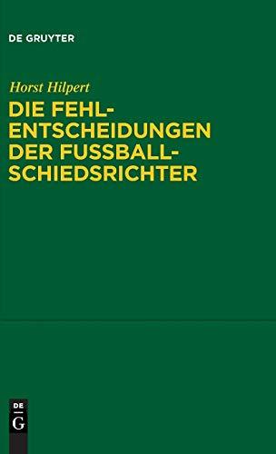 9783899497977: Die Fehlentscheidungen der Fussballschiedsrichter