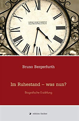 9783899506723: Im Ruhestand - was nun?: Biografische Erzählung