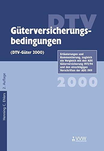 DTV Guterversicherungsbedingungen 2000. 2. Auflage.: Ehlers, Henning C.