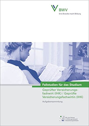 9783899521955: Fallstudien für das Studium Geprüfter Versicherungsfachwirt /Geprüfte Versicherungsfachwirtin. Band 1: Aufgabensammlung. Band 2: Musterlösungen