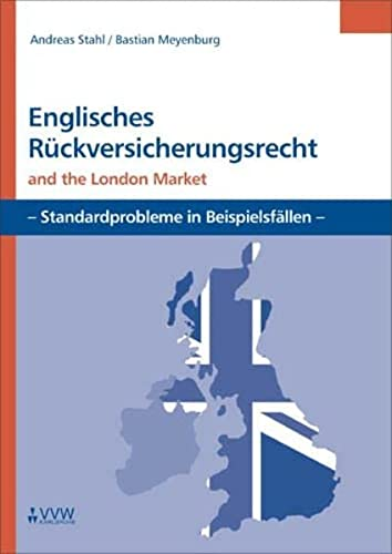 Meyenburg, B: Englisches Rückversicherungsrecht and the Lond (Hardback): Bastian Meyenburg, Andreas...