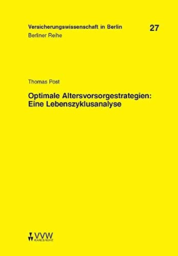 9783899522846: Optimale Altersvorsorgestrategien: Eine Lebenszyklusanalyse (Livre en allemand)