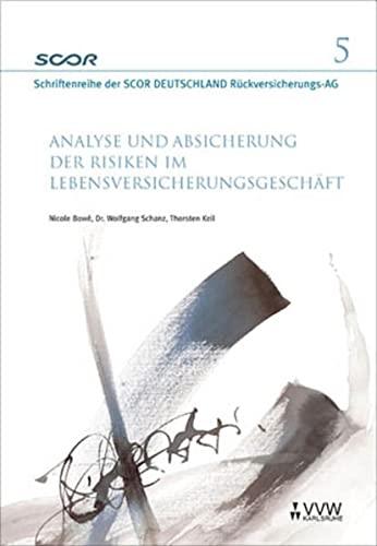 9783899522969: Analyse und Absicherung der Risiken im Lebensversicherungsgesch�ft (Livre en allemand)
