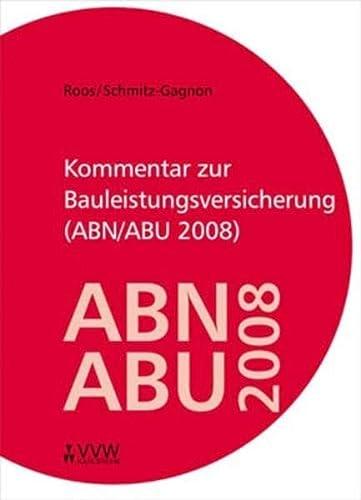 9783899524185: Kommentar zur Bauleistungsversicherung (ABN/ABU 2008)