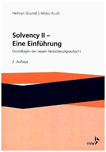9783899529128: Solvency II - Eine Einführung: Grundlagen der neuen Versicherungsaufsicht