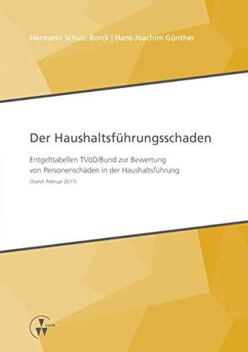 Der Haushaltsführungsschaden: Hermann Schulz-Borck