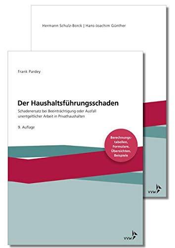 Der Haushaltsführungsschaden - Kombipaket: Schulz-Borck, Hermann