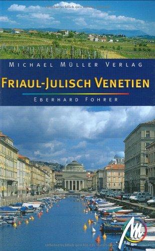 9783899532630: Friaul-Julisch Venetien. Reisehandbuch