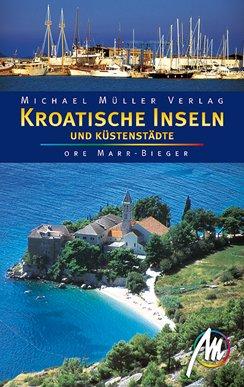9783899533163: Kroatische Inseln und K+â-+stenst+â-ñdte