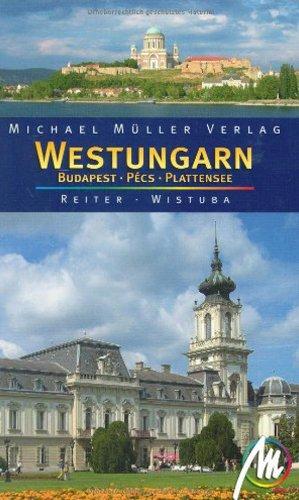 Westungarn: Budapest Pecs Plattensee: Reiter, Barbara, Wistuba,