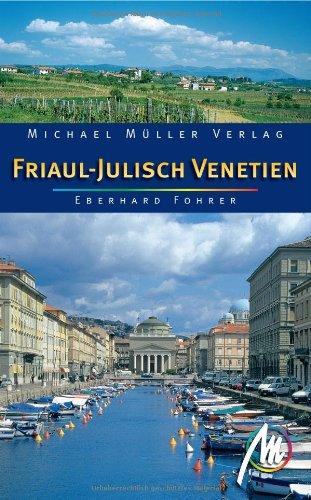9783899535457: Friaul - Julisch Venetien: 9 Wanderungen und Touren