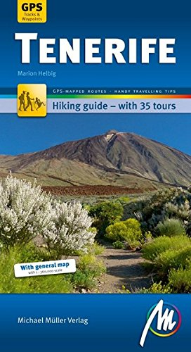 9783899537475: Hiking Tenerife: Hiking guide with GPS-based routes. Michael M�ller Verlag.