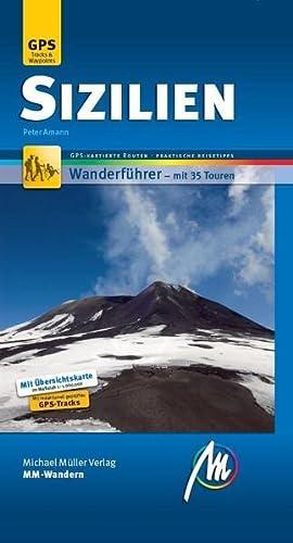 9783899538229: Sizilien MM-Wandern: Wanderführer mit GPS-kartierten Routen