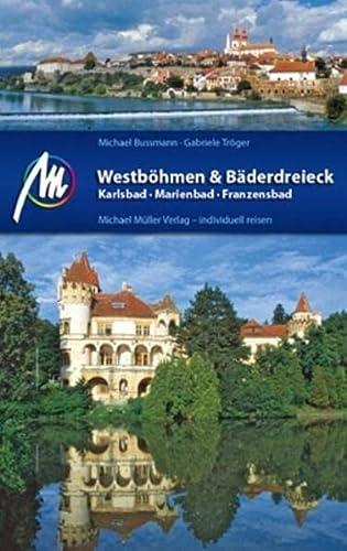 9783899538328: Westb�hmen & B�derdreieck: Karlsbad - Marienbad - Franzensbad