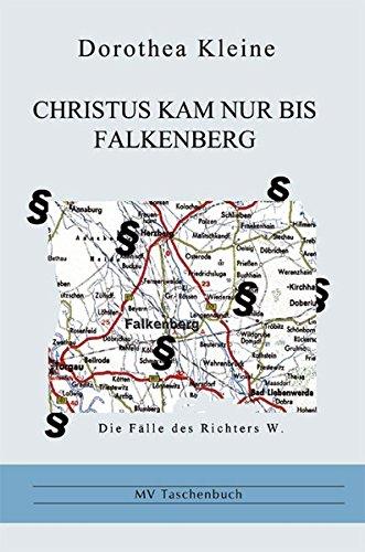 9783899540383: Christus kam nur bis Falkenberg: Die Fälle des Richters W (Livre en allemand)