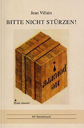 9783899540666: Bitte nicht st�rzen!: Wie der DDR Profil abhanden kam (Livre en allemand)