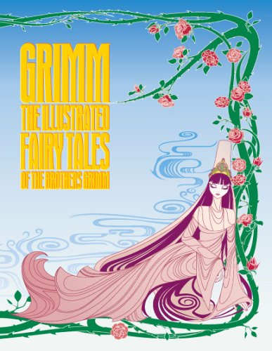 Grimm: The Illustrated Fairy Tales of the: Wilhelm Grimm