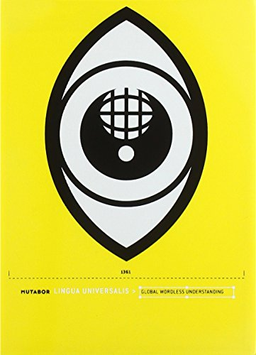 Lingua Universalis: Global Wordless Understanding: Anke Paravicini; Johannes Plass; Mutabor