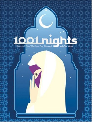 1001 Nights: Illustrated Fairy Tales from One