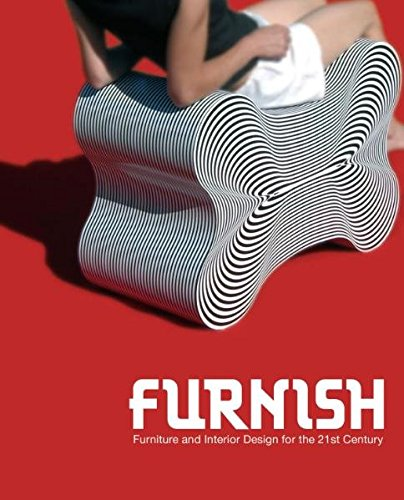 9783899551761: Furnish /Anglais: Furniture and Interior Design for the 21st Century