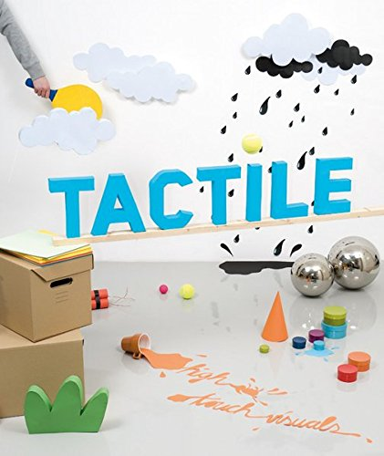 Tactile: High Touch Visuals