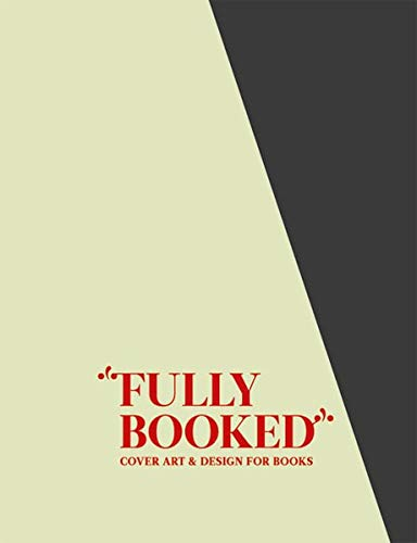 9783899552096: Fully Booked: Cover Art and Design for Books