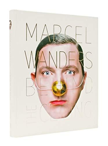 Marcel Wanders: Behind The Ceiling: Wanders, Marcel