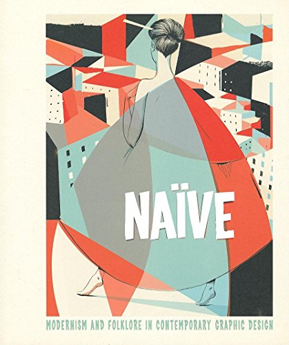 9783899552478: Naive Modernism and Folklore in Contemporary Graphic Design /Anglais