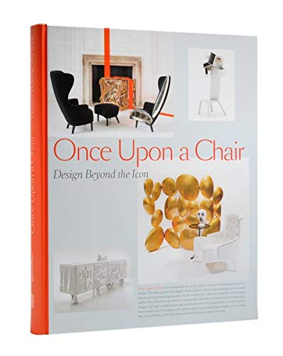 9783899552560: Once Upon a Chair: Furniture Beyond the Icon