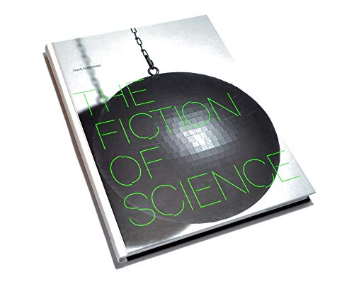 9783899552768: The Fiction of Science