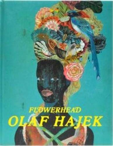 FLOWERHEAD.: HAJEK, Olaf.