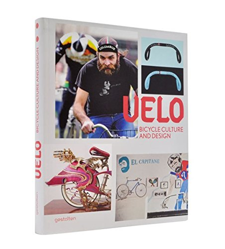 Velo: Bicycle Culture and Design: Robert Klanten