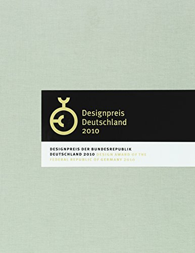 Designpreis Bundesrepublik Deutschland 2010 Rat für Formgebung and German Design Council