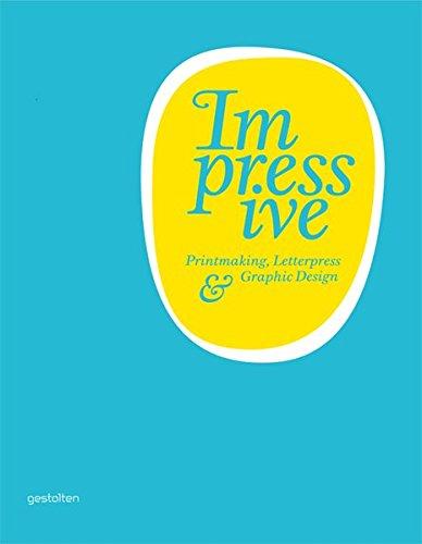 9783899552881: Impressive: Printmaking, Letterpress and Graphic Design