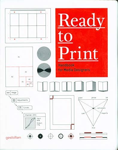 Ready to Print: Handbook for Media Designers: Kristina Nickel