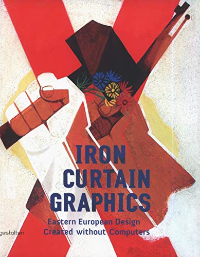 9783899553949: Iron Curtain Graphics : Eastern European Design Created without Computers