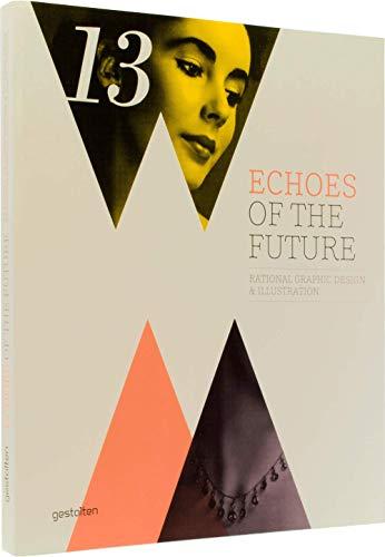 Echoes of the Future: Klanten. R