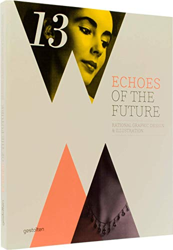 Echoes of the Future --- Rational Graphic Design & Illustration