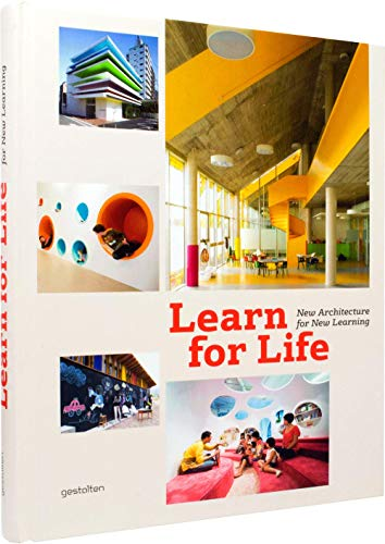 Learn for Life: New Architecture for New Learning: S. Ehmann, S. Borges