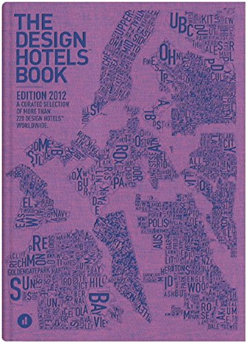 9783899554267: The Design Hotels? Book: Edition 2012