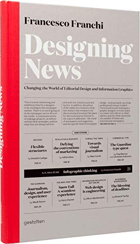 9783899554687: Designing News: Changing the World of Editorial Design and Information Graphics