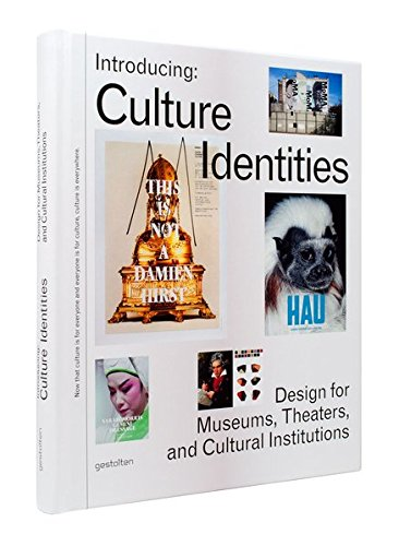 Introducing Culture Identities: Design for Museums, Theaters