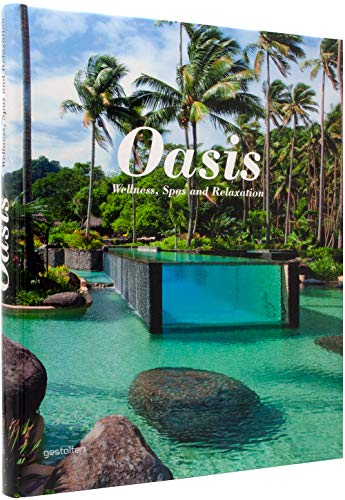 Oasis: Spas, Wellness and Relaxation: Sven Ehmann