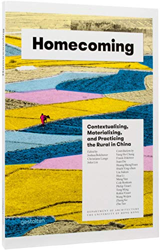 Homecoming: Contextualizing, Materializing and Practicing the Rural: Gestalten