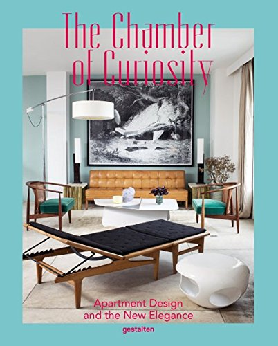 9783899555172: The Chamber of Curiosity: Apartment Design and the New Elegance