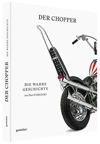 Der Chopper: Paul dOrleans